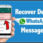 How to Restore Deleted WhatsApp Messages