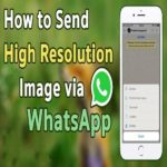 HOW TO SEND HIGH QUALITY PHOTOS – FULL RESOLUTION PHOTOS, VIDEOS ETC