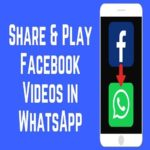 How to Share Facebook Videos to WhatsApp on Android & Iphone