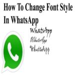 How to Change Font in Whatsapp for Android & IOS