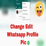 How To Change Whatsapp Profile Picture on Android n IOS